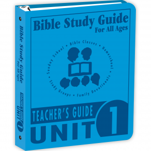Bible Study Guide - Unit 1