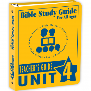 Bible Study Guide Unit 4